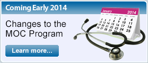Coming Early 2014: Changes to the MOC Program