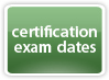 Certification Exam Dates